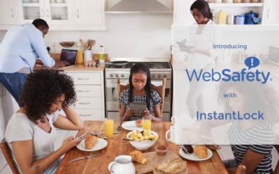 WebSafety Introduces InstantLock Feature